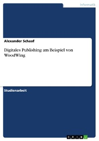 Cover Digitales Publishing am Beispiel von WoodWing
