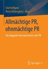 Cover Allmächtige PR, ohnmächtige PR