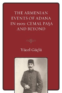 Cover The Armenian Events Of Adana In 1909