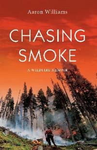 Cover Chasing Smoke