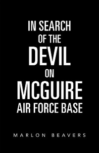 Cover In Search of the Devil on Mcguire Air Force Base