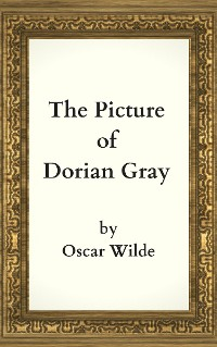 Cover Oscar Wilde: The Picture of Dorian Gray (English Edition)