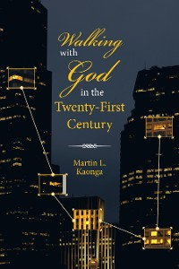 Cover Walking with God in the Twenty-First Century
