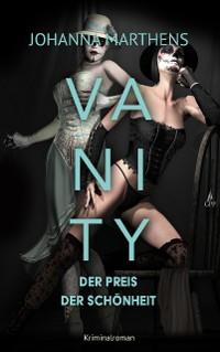 Cover Vanity - Der Preis der Schönheit