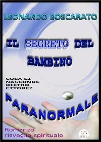Cover Il segreto del bambino paranormale