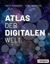 Cover Atlas der digitalen Welt