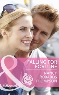 Cover Falling for Fortune (Mills & Boon Cherish)