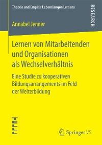Cover Lernen von Mitarbeitenden und Organisationen als Wechselverhältnis