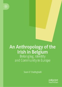 Cover An Anthropology of the Irish in Belgium