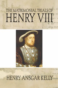 Cover The Matrimonial Trials of Henry VIII