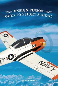 Cover Ensign Pinson Goes To Flight School