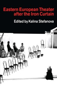 Cover Eastern European Theatre After the Iron Curtain