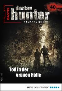 Cover Dorian Hunter 40 - Horror-Serie