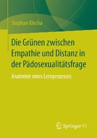 Cover Die Grünen zwischen Empathie und Distanz in der Pädosexualitätsfrage