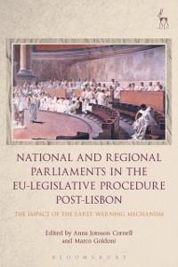 Cover National and Regional Parliaments in the EU-Legislative Procedure Post-Lisbon