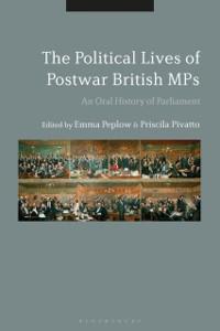 Cover Political Lives of Postwar British MPs