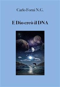 Cover E Dio creò il DNA