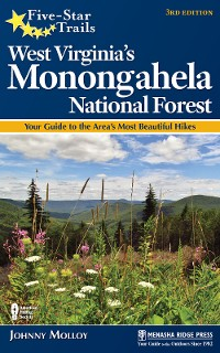 Cover Five-Star Trails: West Virginia's Monongahela National Forest