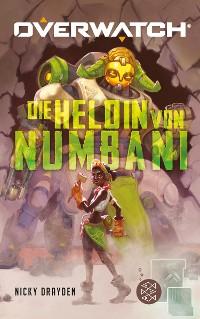Cover Overwatch – Die Heldin von Numbani