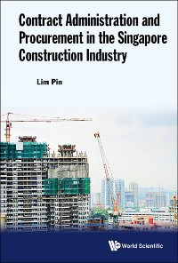 Cover Contract Administration and Procurement in the Singapore Construction Industry