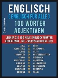 Cover Englisch ( Englisch für Alle ) 100 Wörter - Adjektiven