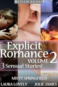Cover EXPLICIT ROMANCE Volume 2 - 3 Sensual Stories!