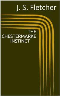 Cover The Chestermarke Instinct