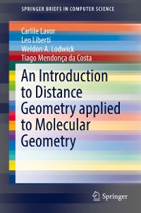 Cover An Introduction to Distance Geometry applied to Molecular  Geometry