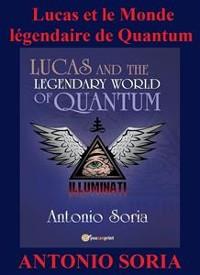 Cover Lucas et le Monde légendaire de Quantum