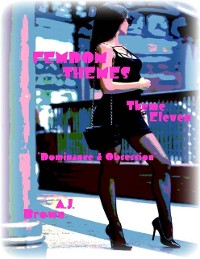 """Cover Femdom Themes - Theme Eleven - """"Dominance & Obsession"""""""