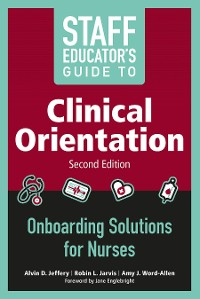 Cover Staff Educator's Guide to Clinical Orientation, Second Edition