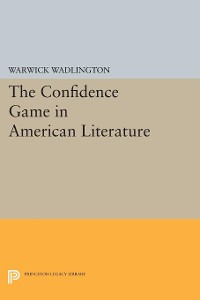 Cover The Confidence Game in American Literature