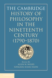 Cover Cambridge History of Philosophy in the Nineteenth Century (1790-1870)