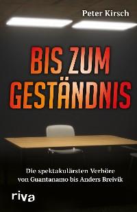 Cover Bis zum Geständnis