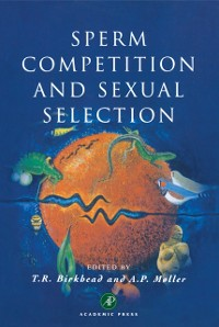Cover Sperm Competition and Sexual Selection