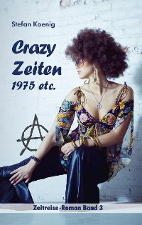 Cover Crazy Zeiten - 1975 etc.