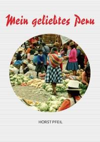 Cover Mein geliebtes Peru