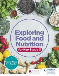 Cover Exploring Food and Nutrition for Key Stage 3