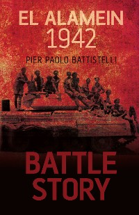 Cover Battle Story: El Alamein 1942