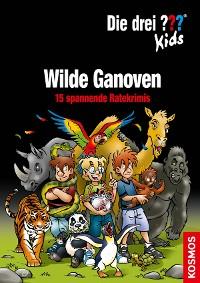 Cover Die drei ??? Kids, Wilde Ganoven (drei Fragezeichen Kids)