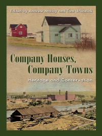 Cover Company Houses, Company Towns