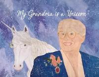 Cover My Grandma is a Unicorn