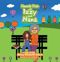 Cover Heavenly Chats with Izzy and Nana