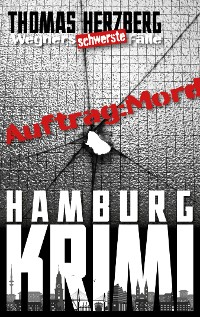 Cover Auftrag: Mord - Wegners schwerste Fälle (9. Teil)