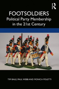 Cover Footsoldiers: Political Party Membership in the 21st Century