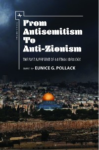 Cover From Antisemitism to Anti-Zionism