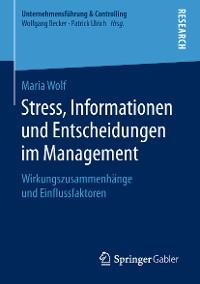 Cover Stress, Informationen und Entscheidungen im Management