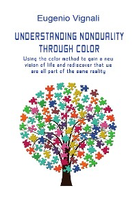 Cover Understanding nonduality through color