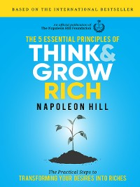 Cover The 5 Essential Principles of Think and Grow Rich