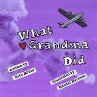 Cover What Grandma Did
